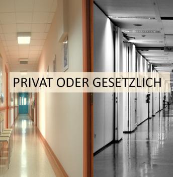 Privat oder gesetzlich – der richtige Weg!